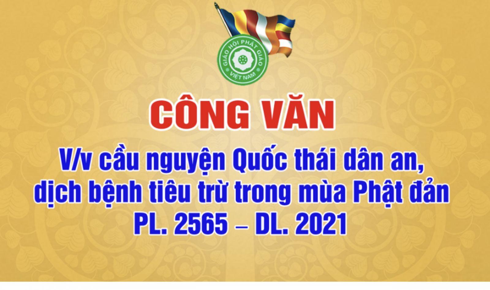 Công văn về việc tụng kinh cầu Quốc thái dân an mùa Phật đản PL.2565 – DL.2021
